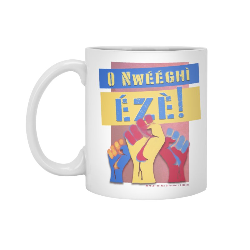 No Place for Kings Igbo in Color Accessories Mug by Revolution Art Offensive