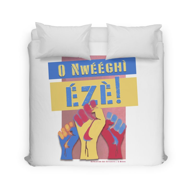 No Place for Kings Igbo in Color Home Duvet by Revolution Art Offensive