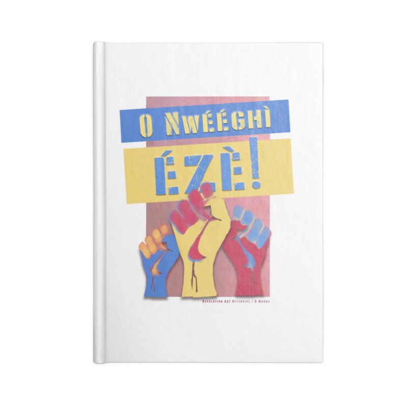 No Place for Kings Igbo in Color Accessories Notebook by Revolution Art Offensive