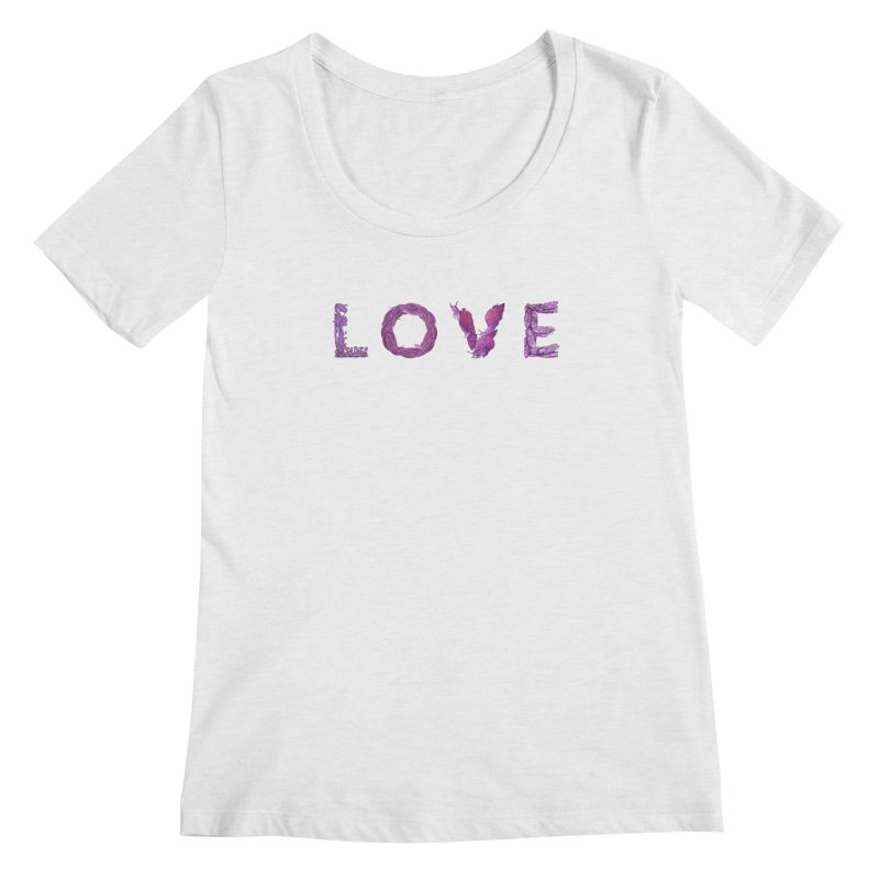 Love Women's Regular Scoop Neck by Rhea Ewing's Artist Shop