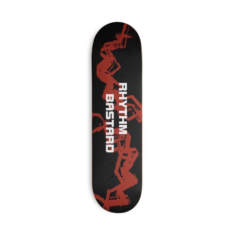 Rhythm Bastard Skateboard Deck Accessories Skateboard by Rhythm Bastard's Merch Booth