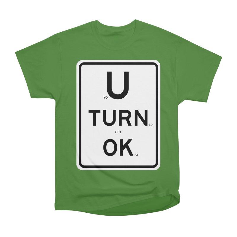 U Turn OK Sign Women's Classic Unisex T-Shirt by Richard Favaloro's Shop