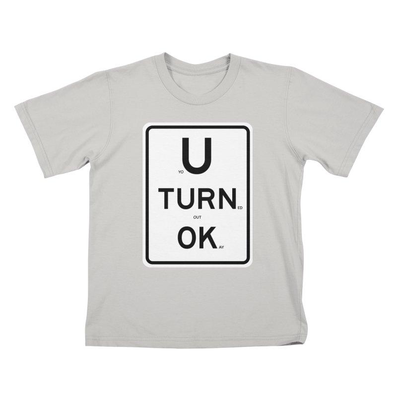 U Turn OK Sign Kids T-Shirt by Richard Favaloro's Shop