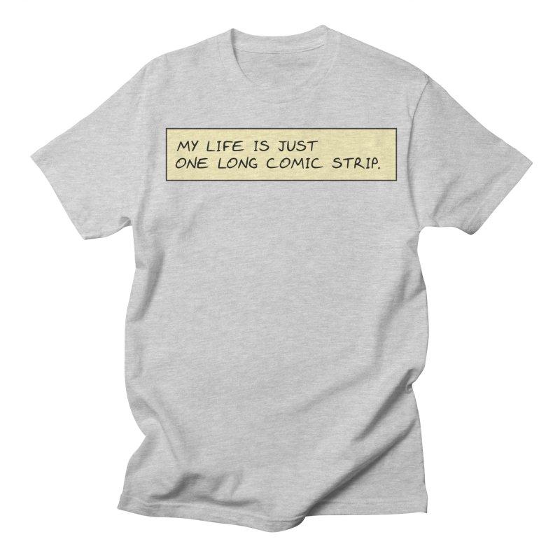 Comic Strip Life Men's T-shirt by Richard Favaloro's Shop