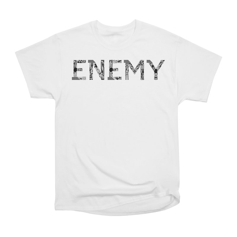Know Your ENEMY (B) Women's Classic Unisex T-Shirt by Richard Favaloro's Shop