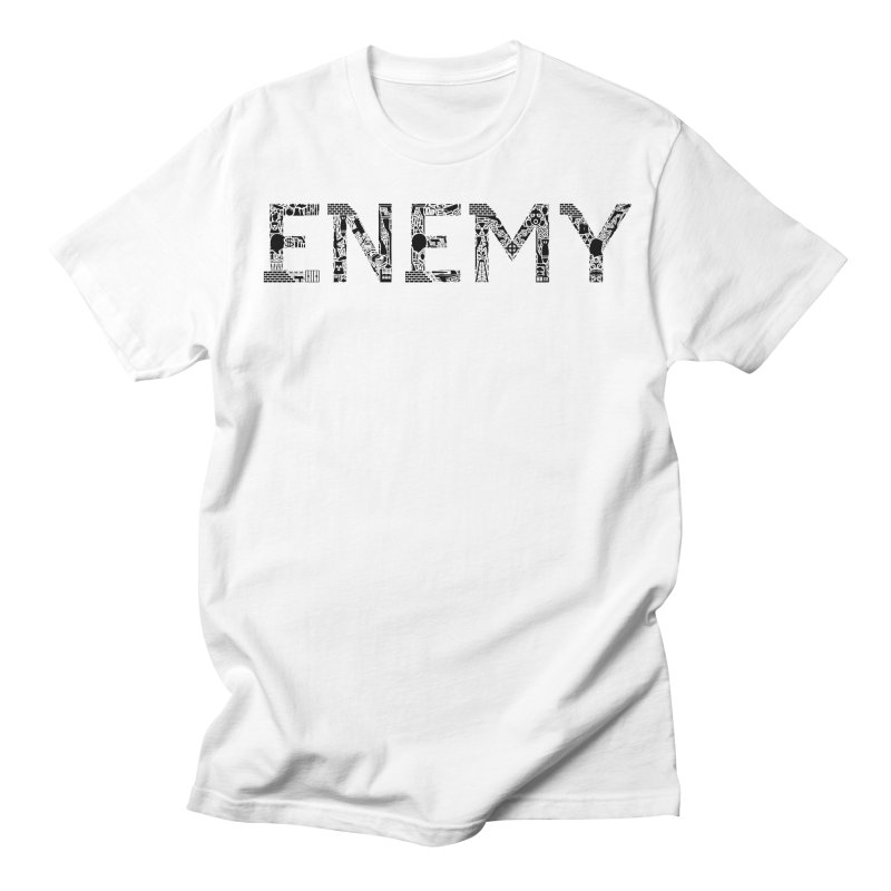 Know Your ENEMY (B) Women's Regular Unisex T-Shirt by Richard Favaloro's Shop