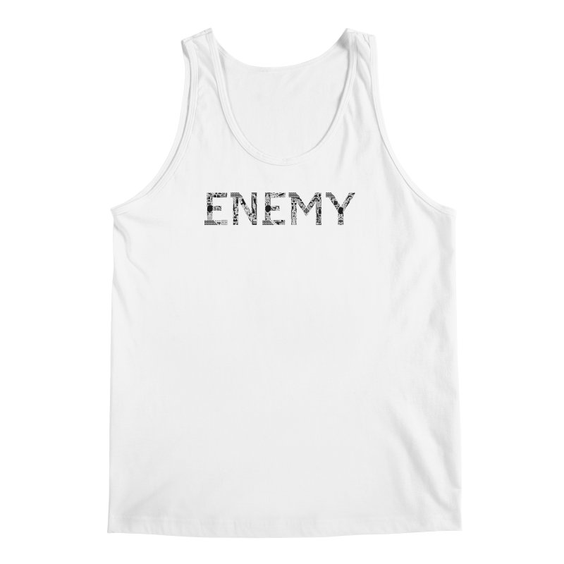 Know Your ENEMY (B) Men's Tank by Richard Favaloro's Shop