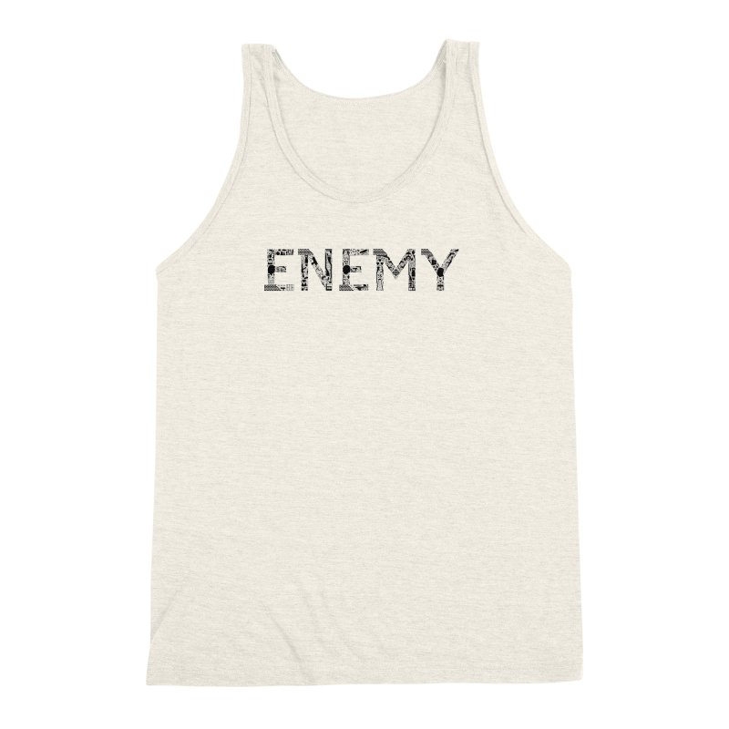 Know Your ENEMY (B) Men's Triblend Tank by Richard Favaloro's Shop