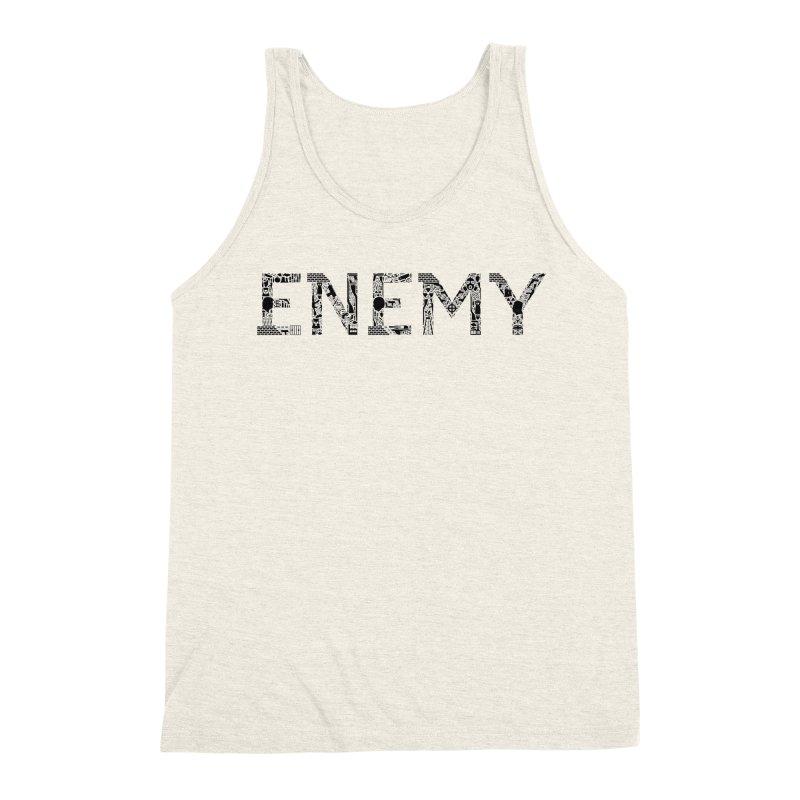 Know Your ENEMY (B) Men's Triblend Tank by Richard Favaloro's Shop