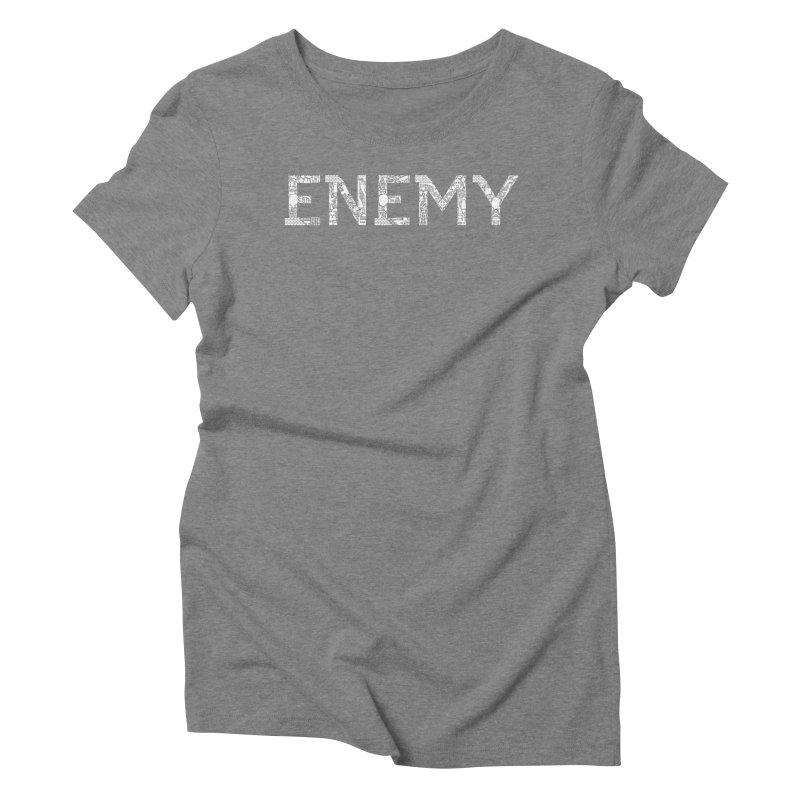 Know Your ENEMY (W) Women's Triblend T-Shirt by Richard Favaloro's Shop