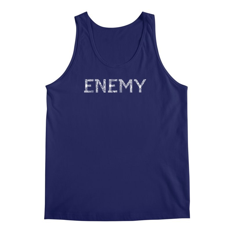 Know Your ENEMY (W) Men's Regular Tank by Richard Favaloro's Shop