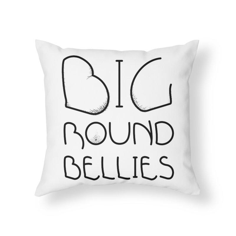 BIG ROUND BELLIES Home Throw Pillow by Richard Favaloro's Shop