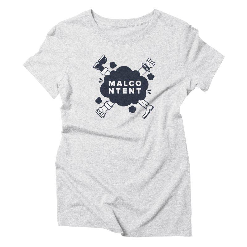 MALCONTENT Fight Women's Triblend T-Shirt by Rick Pinchera's Artist Shop