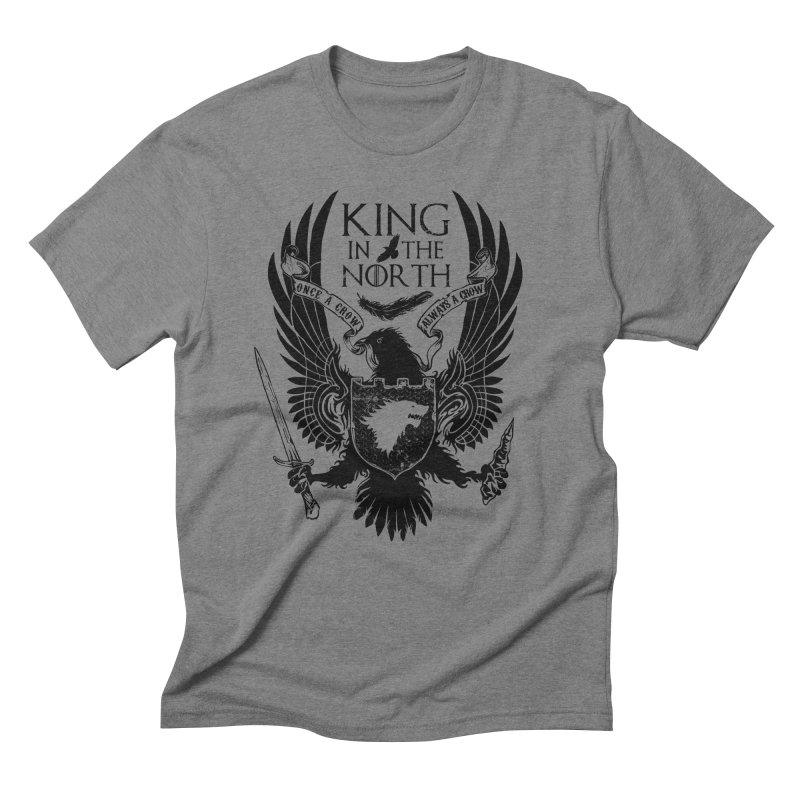 King in the North Men's Triblend T-Shirt by Ricomambo