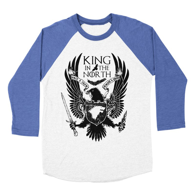 King in the North Men's Baseball Triblend T-Shirt by Ricomambo