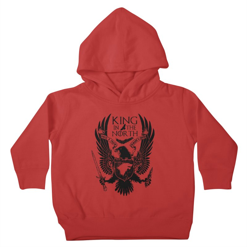King in the North Kids Toddler Pullover Hoody by Ricomambo