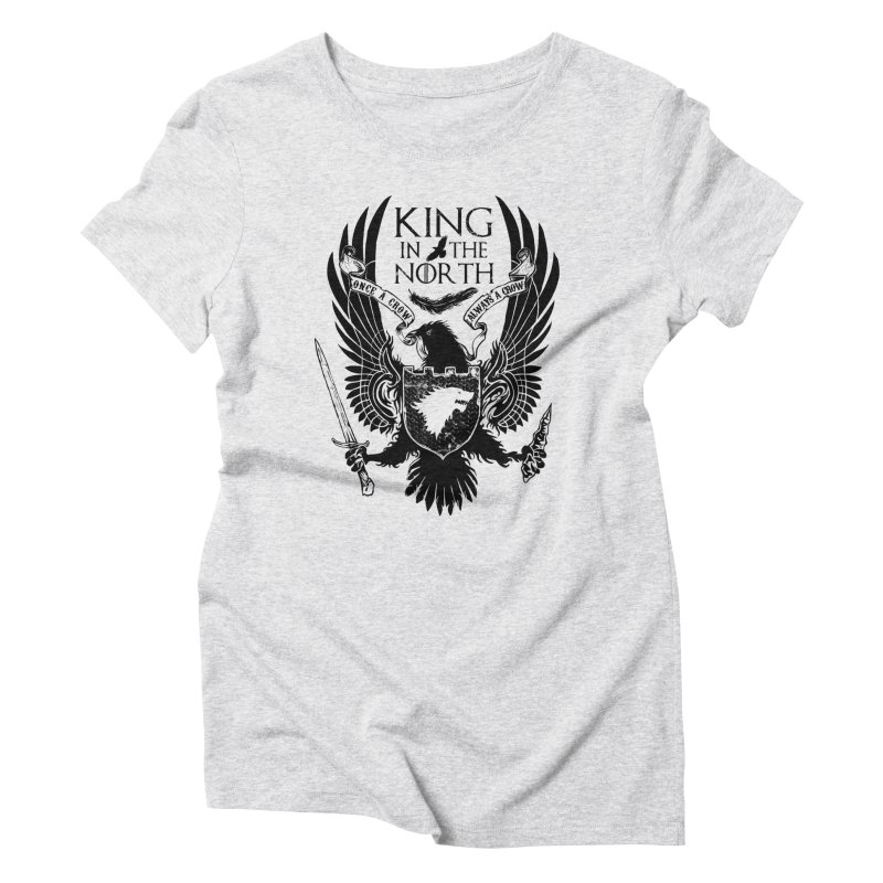 King in the North Women's Triblend T-Shirt by Ricomambo