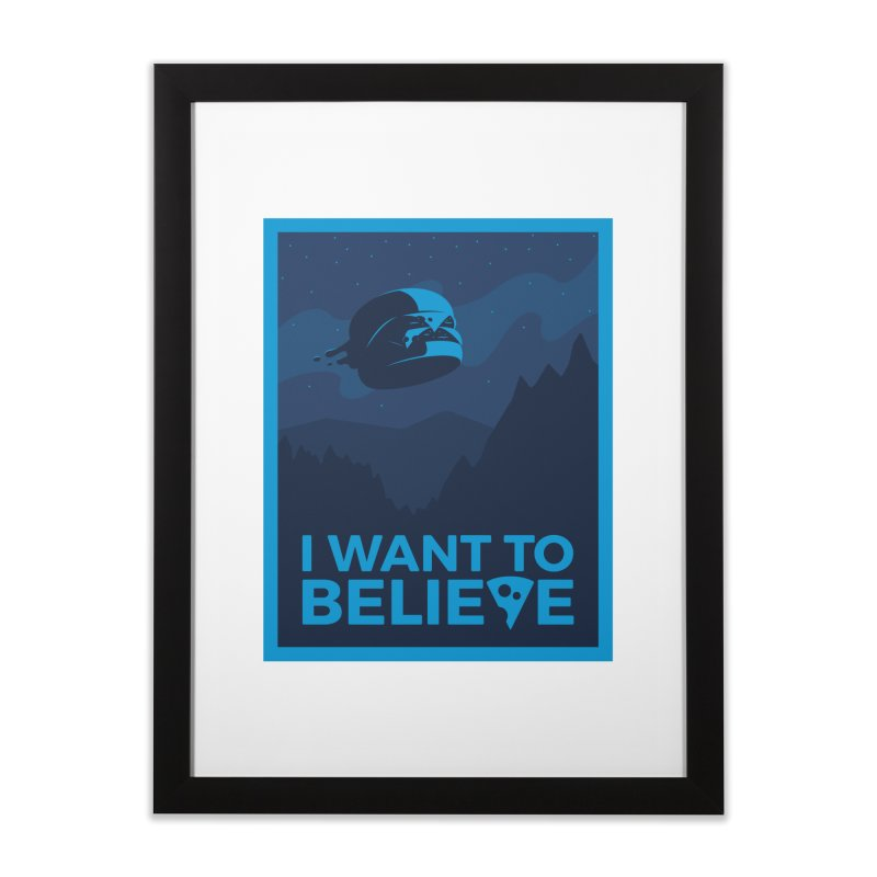 I Want to Believe Home Framed Fine Art Print by ricosquesos's Artist Shop