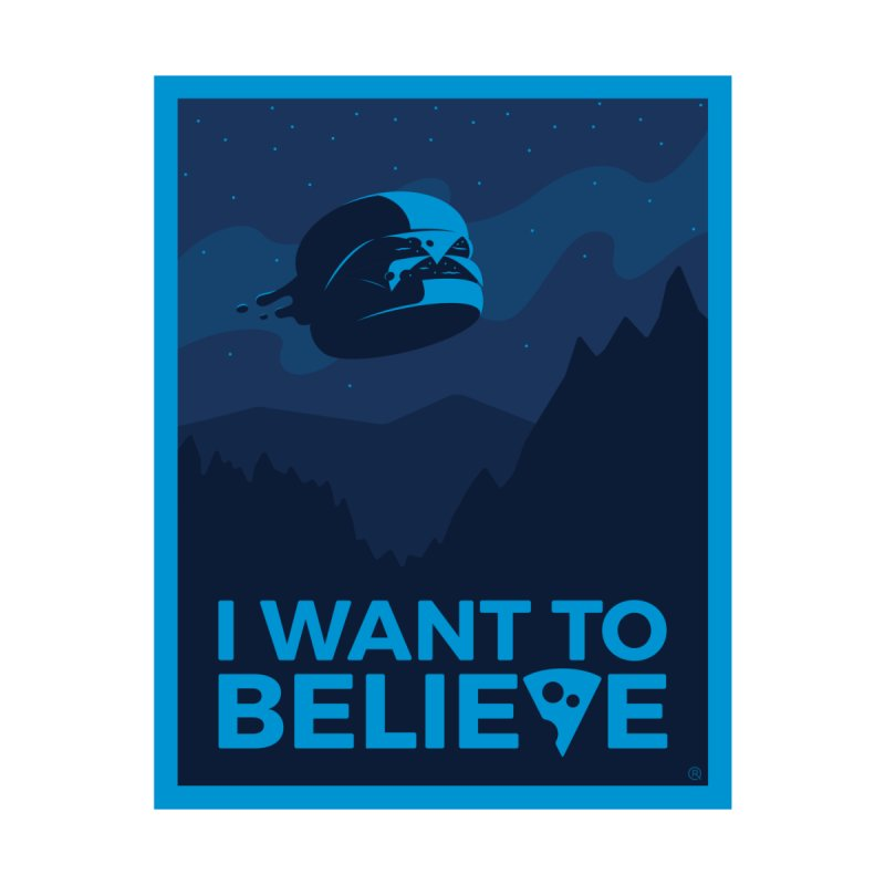 I Want to Believe by ricosquesos's Artist Shop