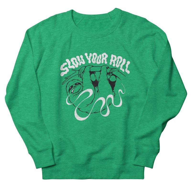 Slow Your Roll Men's Sweatshirt by riffstore