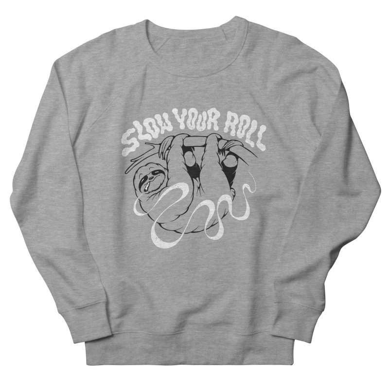 Slow Your Roll Men's French Terry Sweatshirt by riffstore