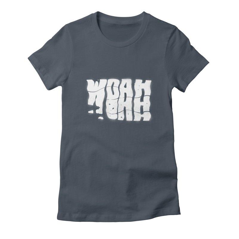 W O A H Women's T-Shirt by riffstore