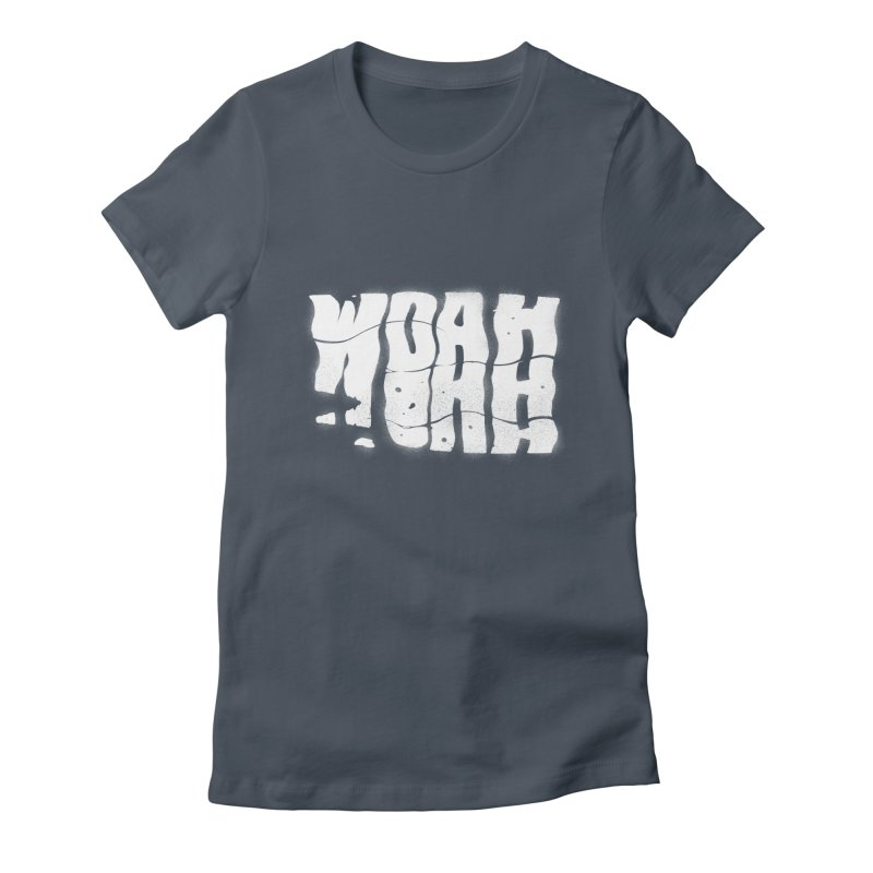 W O A H Women's Fitted T-Shirt by riffstore