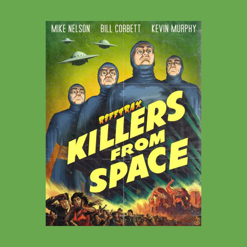 Killers from Space Men's T-Shirt by RiffTrax on Threadless!