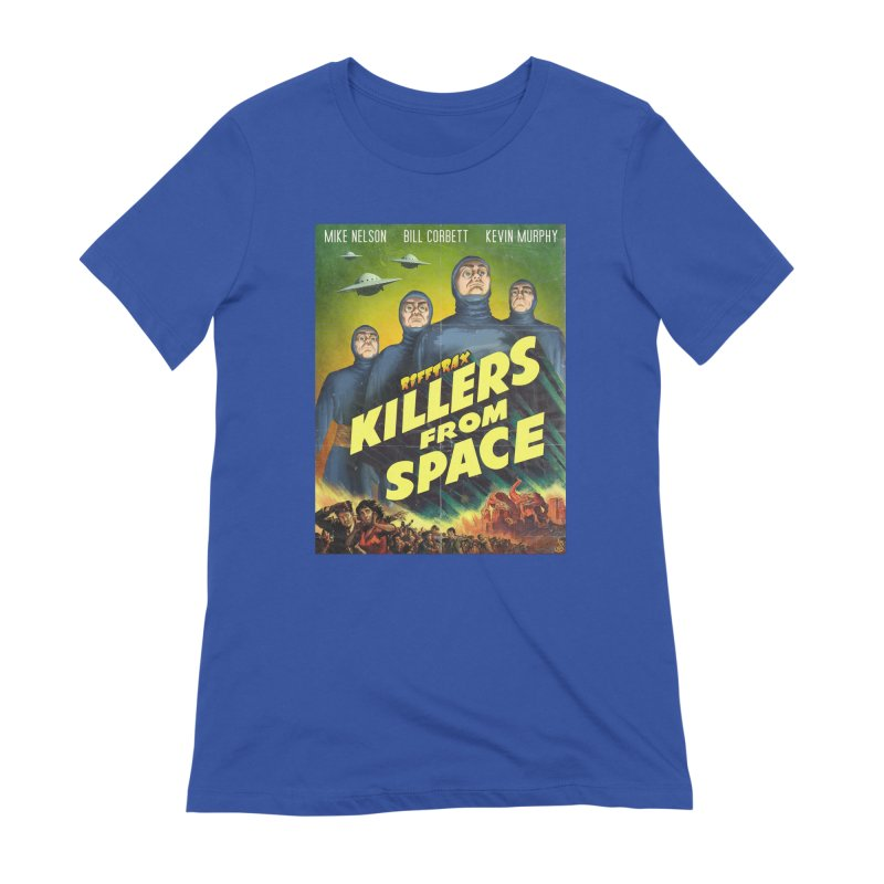 Killers from Space Women's Extra Soft T-Shirt by RiffTrax on Threadless!