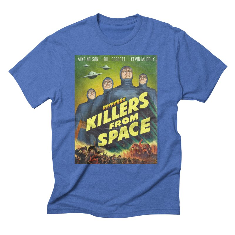 Killers from Space Men's Triblend T-Shirt by RiffTrax on Threadless!