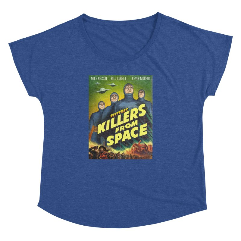 Killers from Space Women's Dolman Scoop Neck by RiffTrax on Threadless!