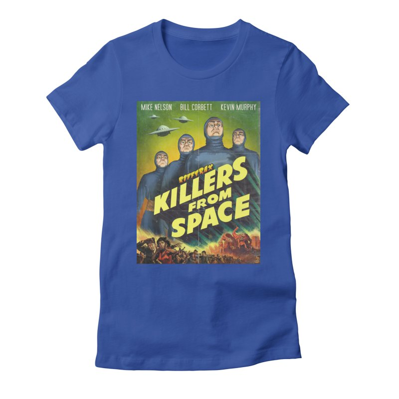 Killers from Space Women's Fitted T-Shirt by RiffTrax on Threadless!