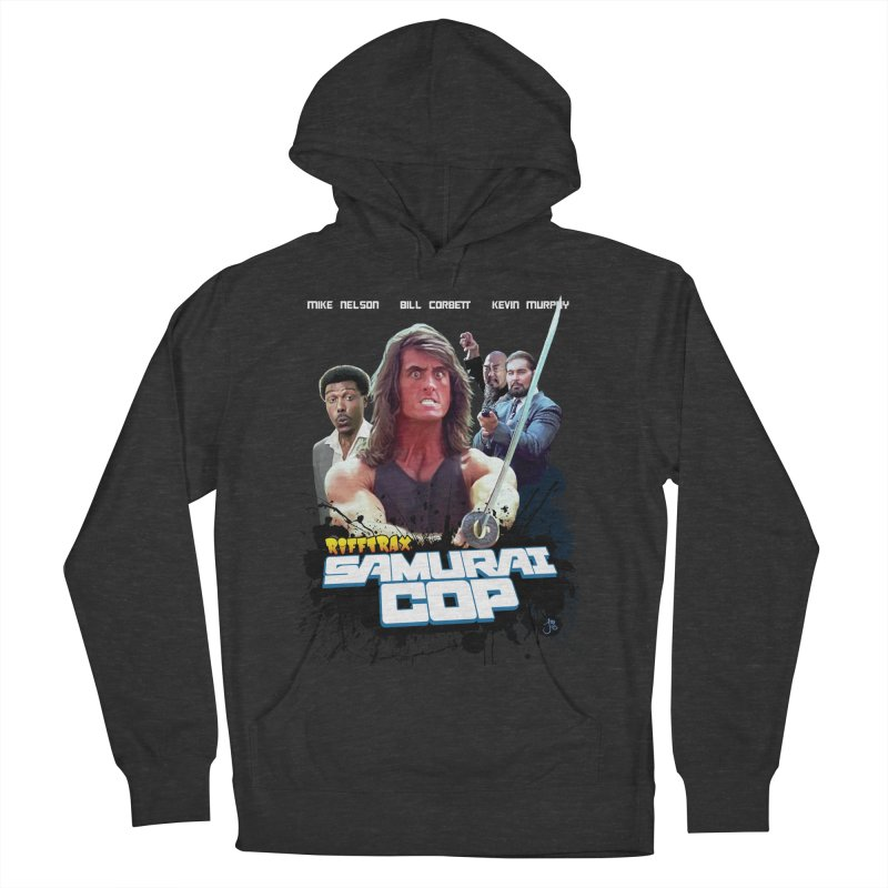 Samurai Cop Women's French Terry Pullover Hoody by RiffTrax on Threadless!