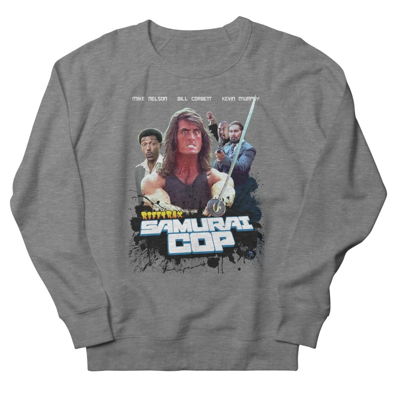 Samurai Cop Women's French Terry Sweatshirt by RiffTrax on Threadless!