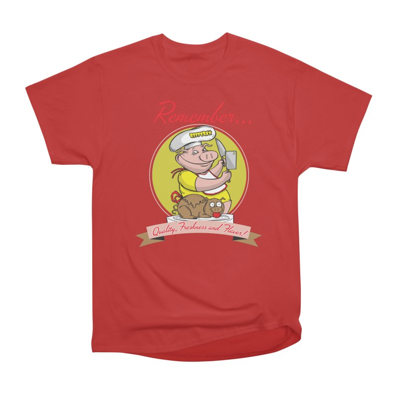 Quality Freshness and Flavor Women's Heavyweight Unisex T-Shirt by RiffTrax on Threadless!