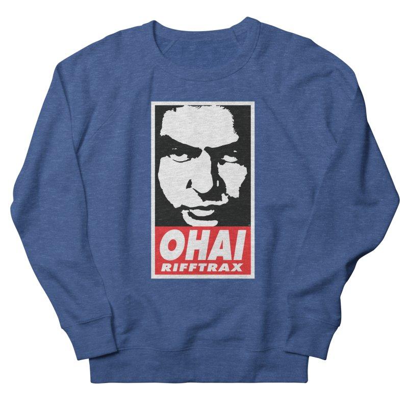 OHAI RiffTrax Women's Sweatshirt by RiffTrax on Threadless!