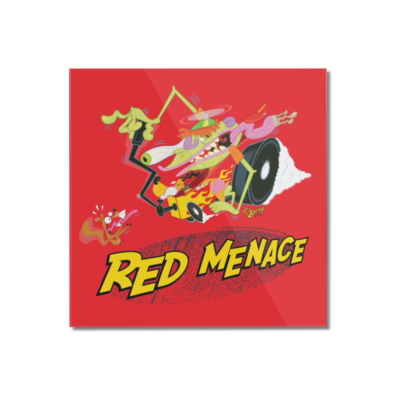 Red Menace Home Mounted Acrylic Print by righthemispherelaboratory's Shop