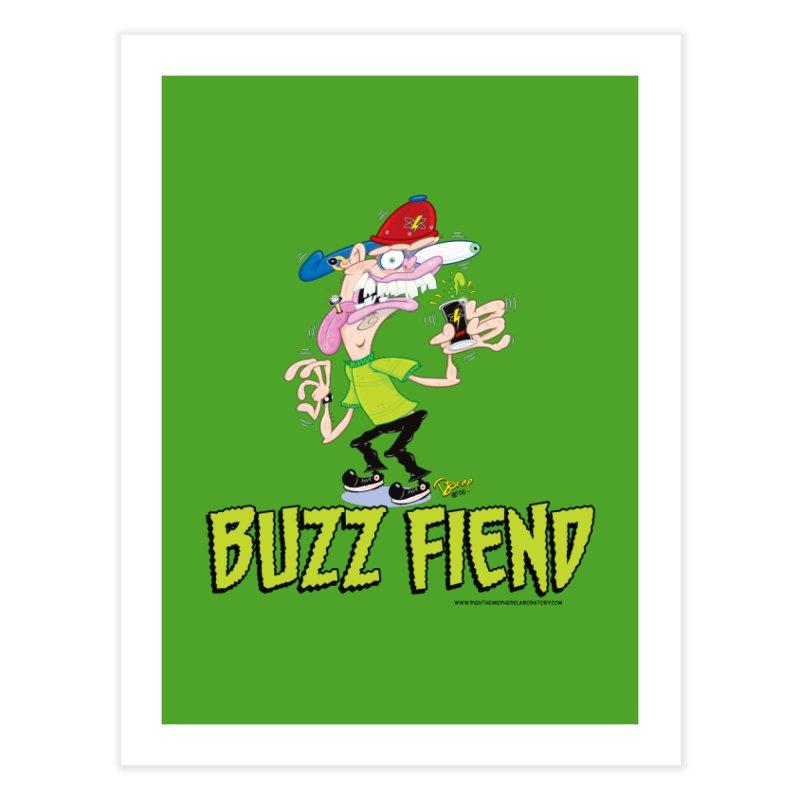 Buzz Fiend Home Fine Art Print by righthemispherelaboratory's Shop