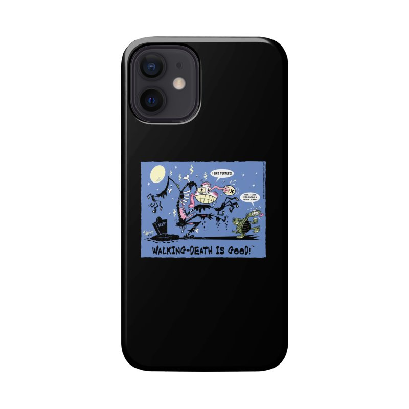 Walking Death Is Good Accessories Phone Case by righthemispherelaboratory's Shop