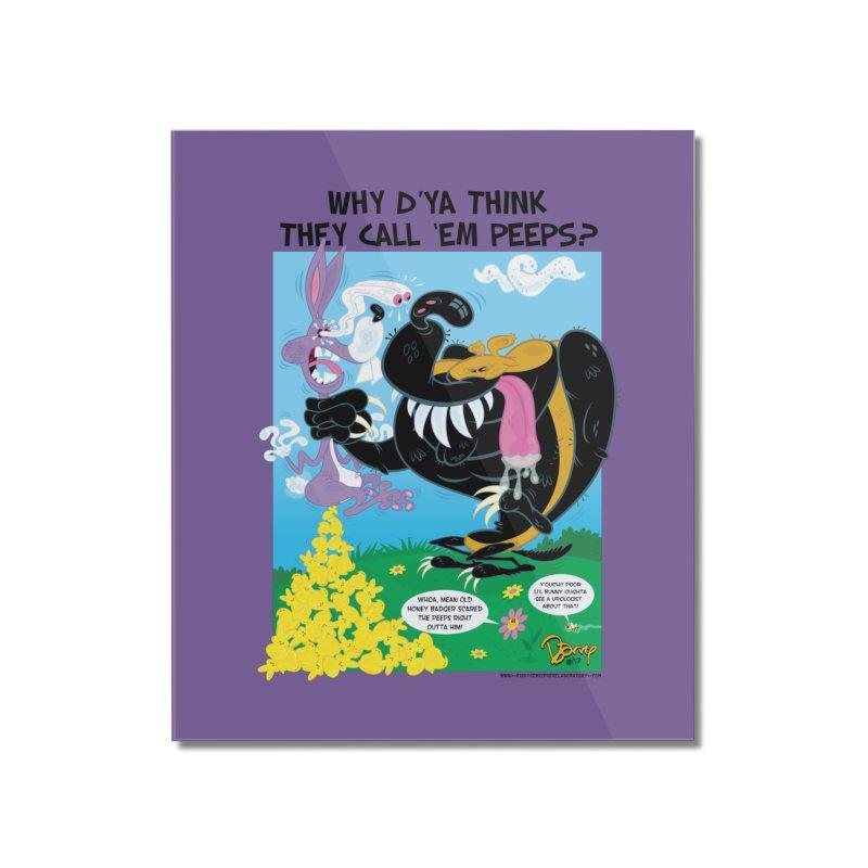 Got Peeps? Home Mounted Acrylic Print by righthemispherelaboratory's Shop