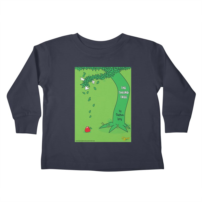 The Taking Tree Kids Toddler Longsleeve T-Shirt by righthemispherelaboratory's Shop