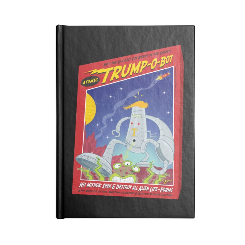 Trump-O-Bot Accessories Notebook by righthemispherelaboratory's Shop