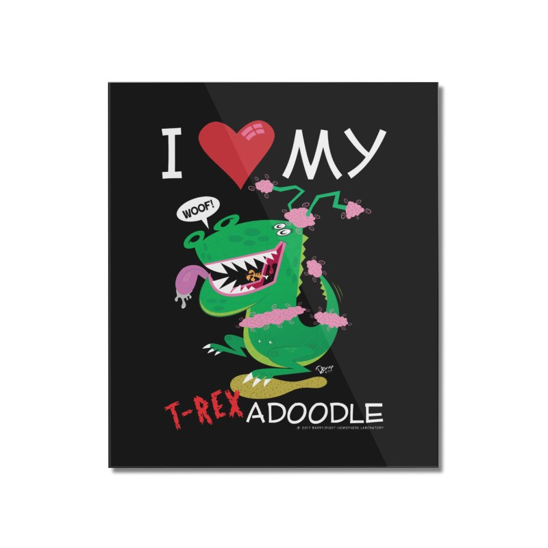 T-Rexadoodle Home Mounted Acrylic Print by righthemispherelaboratory's Shop