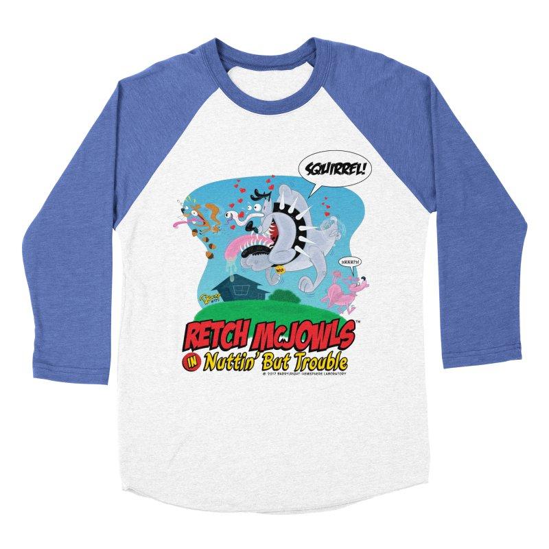 Retch McJowls Women's Baseball Triblend Longsleeve T-Shirt by righthemispherelaboratory's Shop
