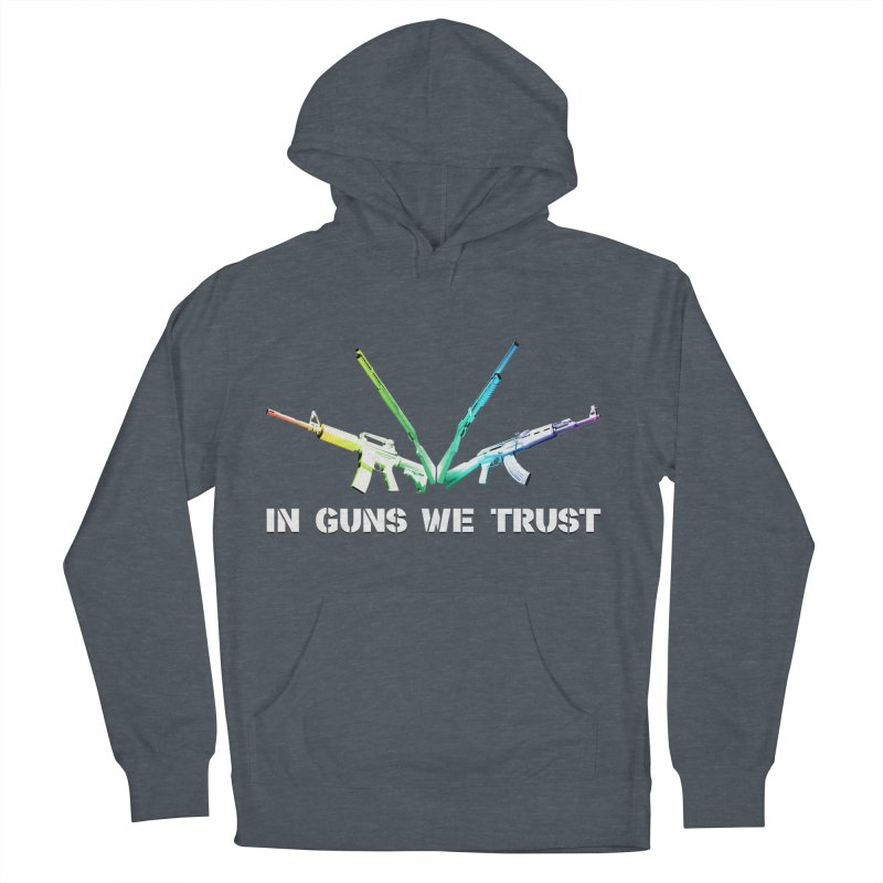 IN GUNS WE TRUST Men's Pullover Hoody by rikimountain's Artist Shop