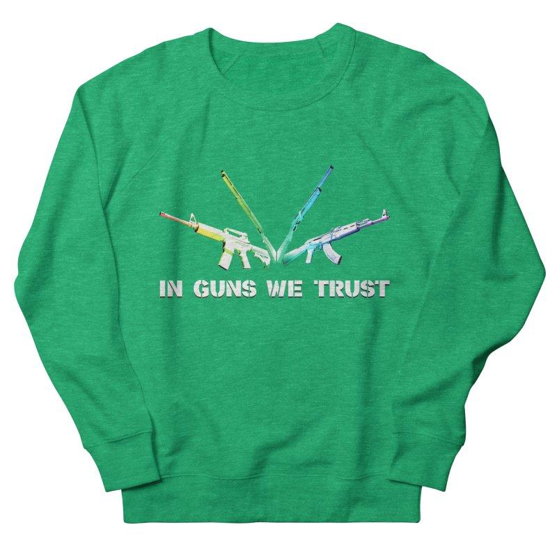 IN GUNS WE TRUST Men's French Terry Sweatshirt by rikimountain's Artist Shop