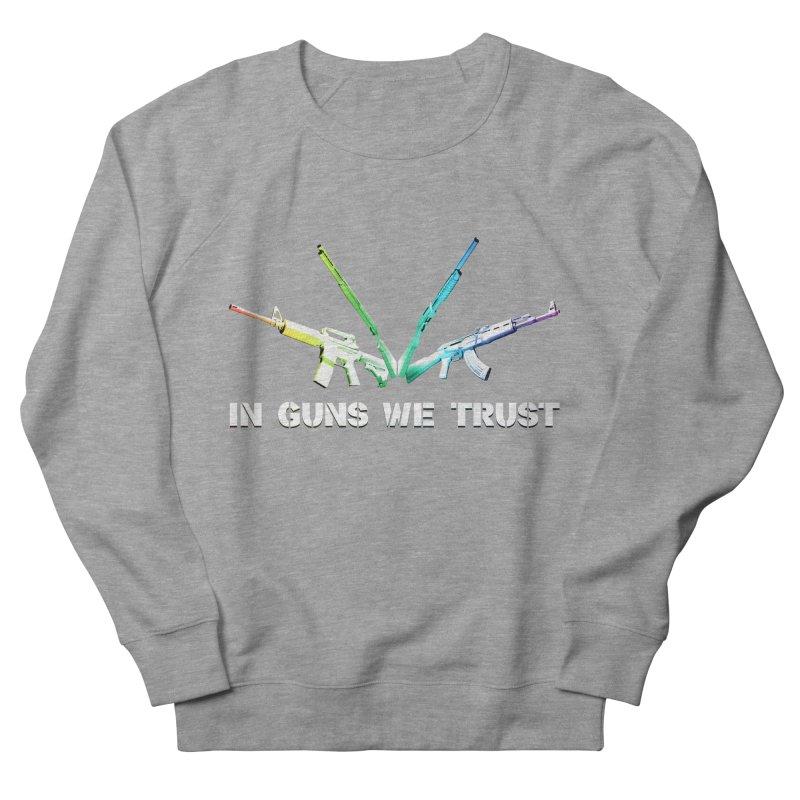 IN GUNS WE TRUST Men's Sweatshirt by rikimountain's Artist Shop