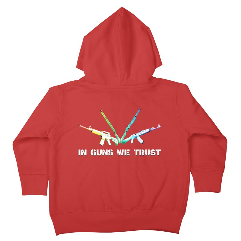 IN GUNS WE TRUST Kids Toddler Zip-Up Hoody by rikimountain's Artist Shop