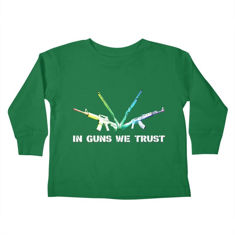 IN GUNS WE TRUST Kids Toddler Longsleeve T-Shirt by rikimountain's Artist Shop