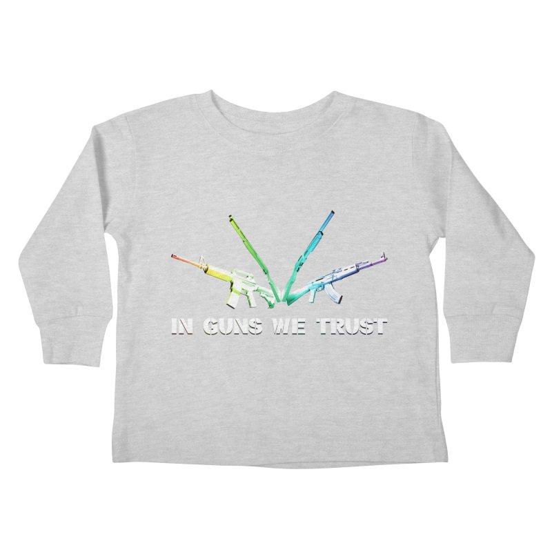 IN GUNS WE TRUST Kids Toddler Longsleeve T-Shirt by rikimountain's Artist Shop